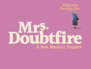 Mrs  Doubtfire on Broadway Tickets